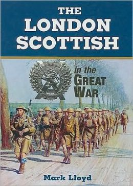 The London Scottish in the Great War