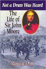 Life of Sir John Moore: Not a Drum Was Heard