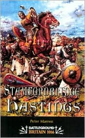 1066 - The Battles of York, Stamford Bridge & Hastings