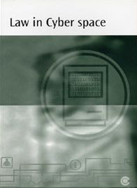 Law in Cyber Space