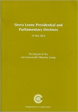 Sierra Leone Presidential Election and Parliamentary Elections, 14 May 2002