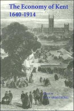 The Economy of Kent, 1640-1914