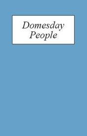 Domesday People: A Prosopography of Persons Occurring in English Documents 1066-1166 I: Domesday Book