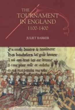 The Tournament in England, 1100-1400