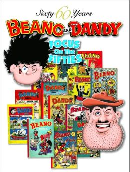 60 Years of Dandy and Beano 2005: Focus on the Fifties