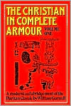 The Christian in Complete Armour (A Modernized Abridgement)