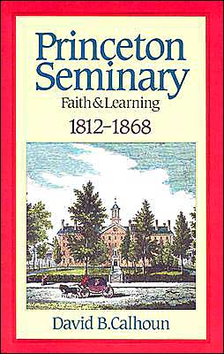 Princeton Seminary: Faith & Learning