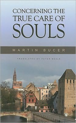 Concerning the True Care of Souls