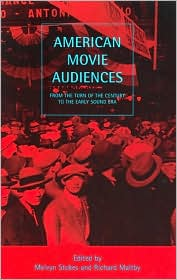 American Movie Audiences: From the Turn of the Century to the Early Sound Era
