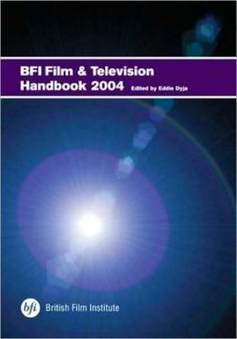 BFI Film and Television Handbook 2004