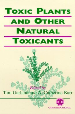 Toxic Plants and Other Natural Toxicants