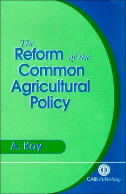 The Reform of the Common Agricultural Policy: The Case of the MacSharry Reforms