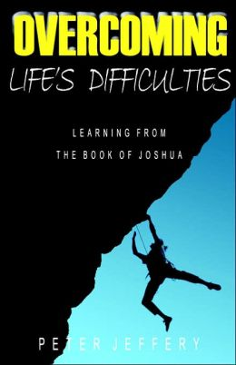 Overcoming Life's Difficulties