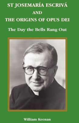 St Josemaria Escriva And The Origins Of Opus Dei