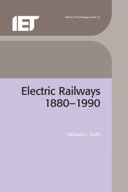 Electric Railways 1880-1990