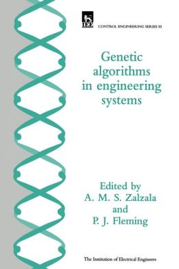 Genetic Algorithms in Engineering Systems