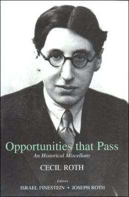 Opportunities That Pass: An Historical Miscellany