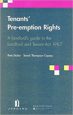 Tenants Pre-Emption Rights: A landlord's guide to the Landlord and Tenant Act 1987