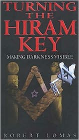 Turning the Hiram Key: Making Darkness Visible