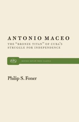 Antonio Maceo: The