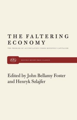 The Faltering Economy