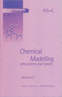 Chemical Modelling: Applications and Theory Volume 3