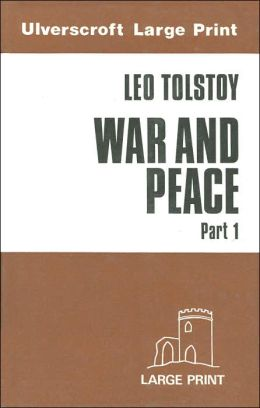 War and Peace: Part 1