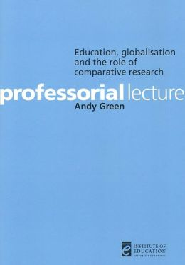 Education, Globalization and the Role of Comparative Research