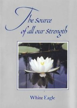 Source of All Our Strength