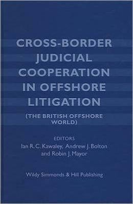 Cross Border Judicial Cooperation in Offshore Litigation