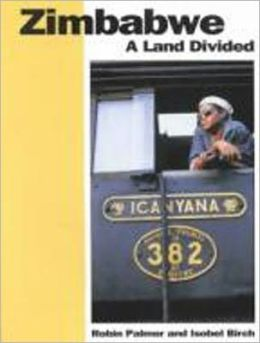 Zimbabwe: A Land Divided