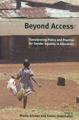 Beyond Access: Transforming Policy and Practice for Gender Equality in Education