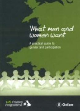What Men and Women Want: A Practical Guide to Gender and Participation