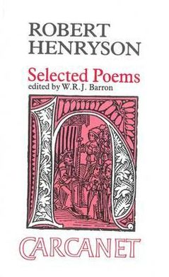 Robert Henryson (1425?-1508?): Selected Poems