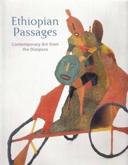Ethiopian Passages: Contemporary Art from the Diaspora