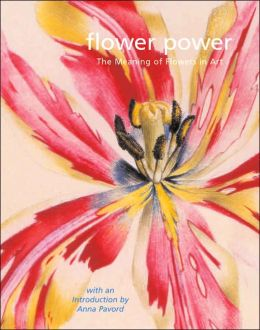 Flower Power: The Meaning of Flowers in Art