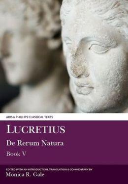 Lucretius: De Rerum Natura V