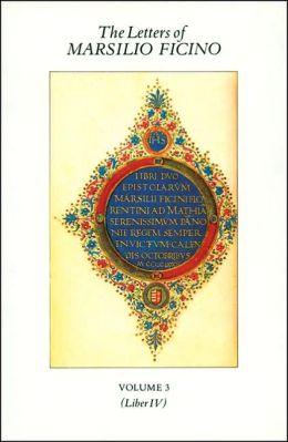 Letters of Marsilio Ficino: Volume 3