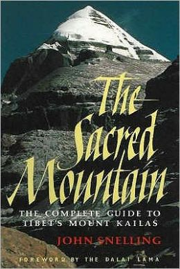 Sacred Mountain: Comlete Guide to Tibet's MT. Kaila