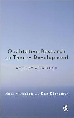 Qualitative Research and Theory Development: Mystery as Method
