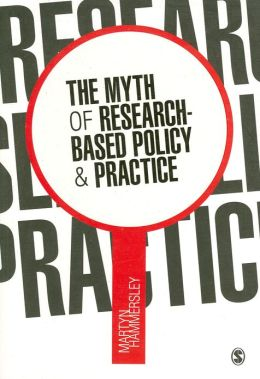 The Myth of Research-Based Policy and Practice