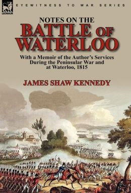 Notes On The Battle Of Waterloo
