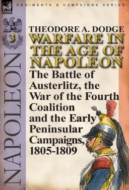Warfare In The Age Of Napoleon-Volume 3
