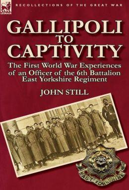 Gallipoli To Captivity