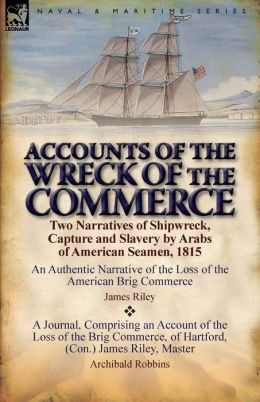 Accounts Of The Wreck Of The Commerce