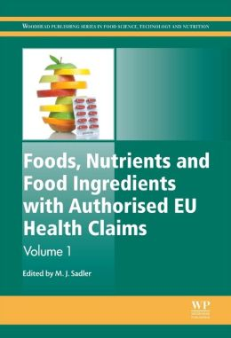 Foods, Nutrients and Food Ingredients with Authorised EU Health Claims