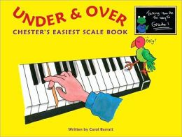 Under & Over Chester's Easiest Scale Book