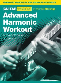 Guitar Springboard: Advanced Harmonic Workout