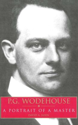 P.G. Wodehouse A Portrait Of A Master