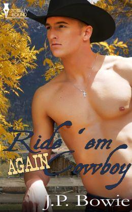 Ride 'Em Again Cowboy